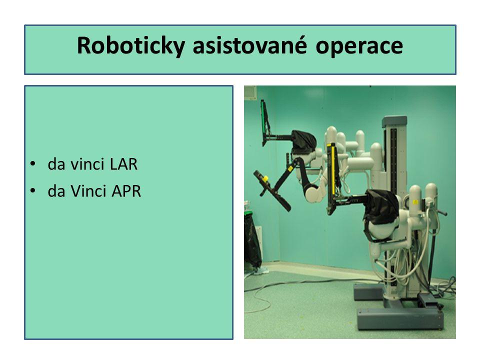 Roboticky asistované operace da vinci LAR da Vinci APR