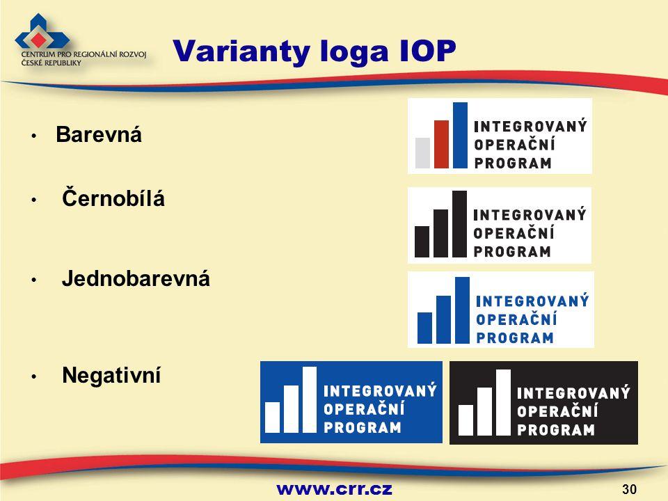 www.crr.cz 30 Varianty loga IOP Barevná Černobílá Jednobarevná Negativní