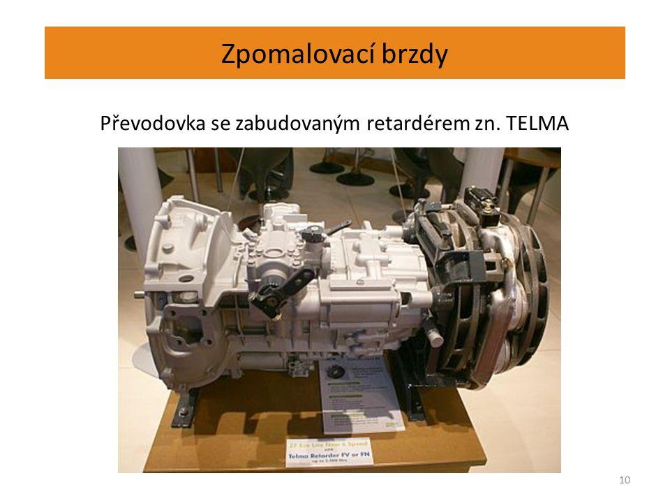 Zpomalovací brzdy 10 Převodovka se zabudovaným retardérem zn. TELMA