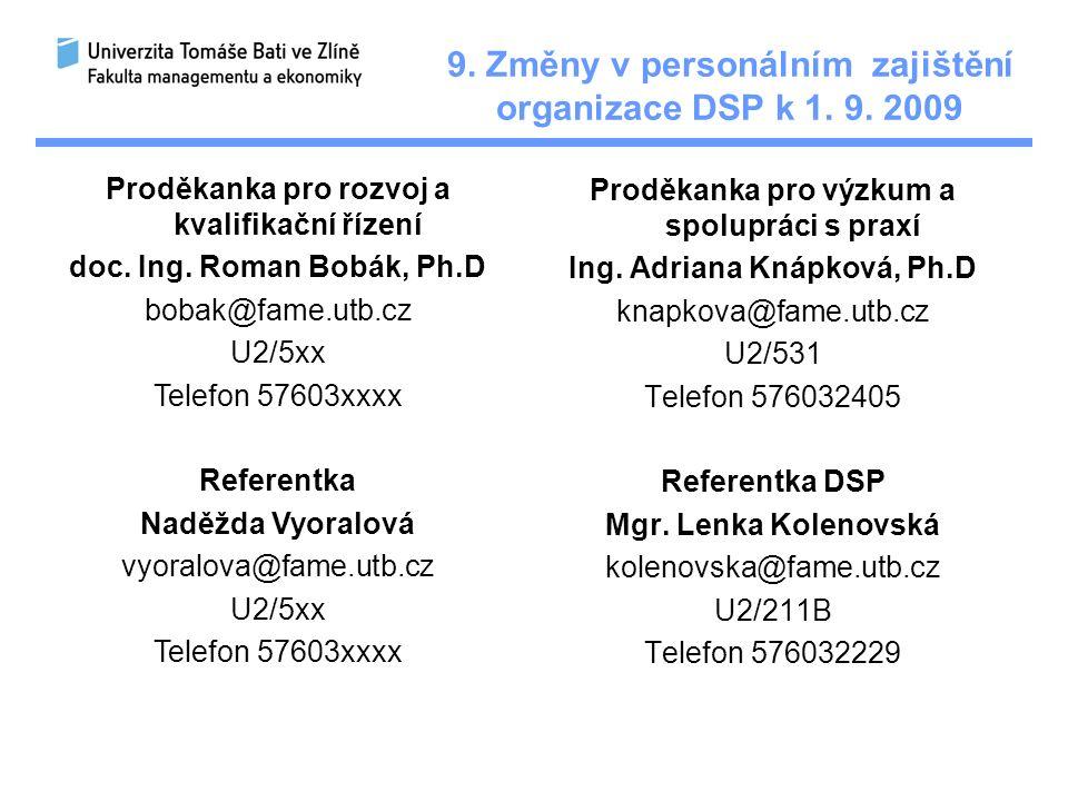 9. Změny v personálním zajištění organizace DSP k 1.
