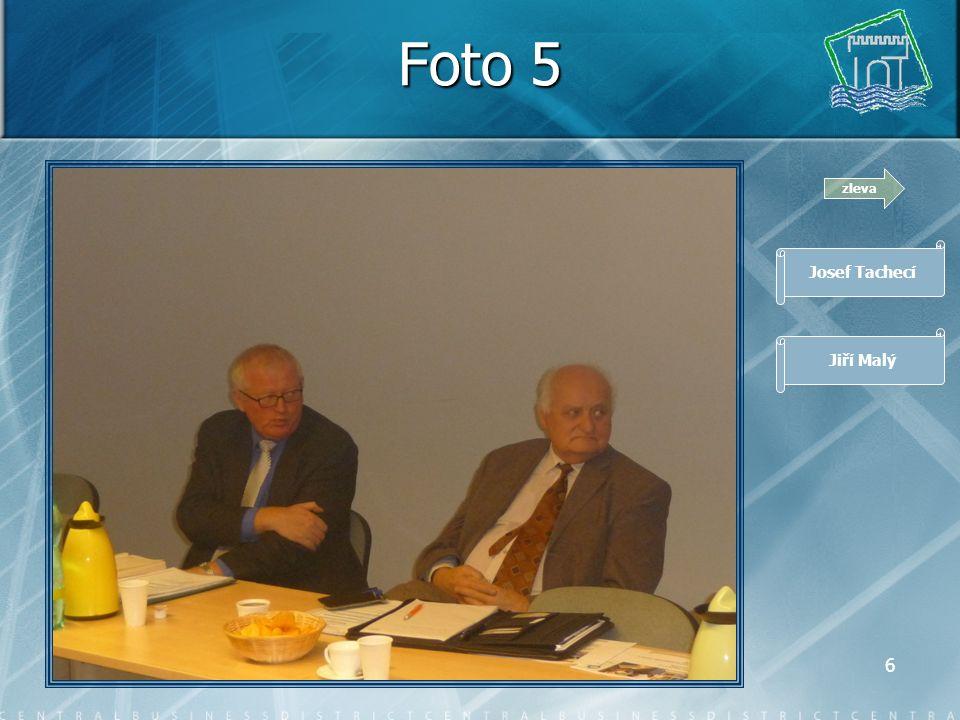 5 Foto 4 zleva Romana Baštová Jiří Novák Miroslav Samler Jiří Nekuda