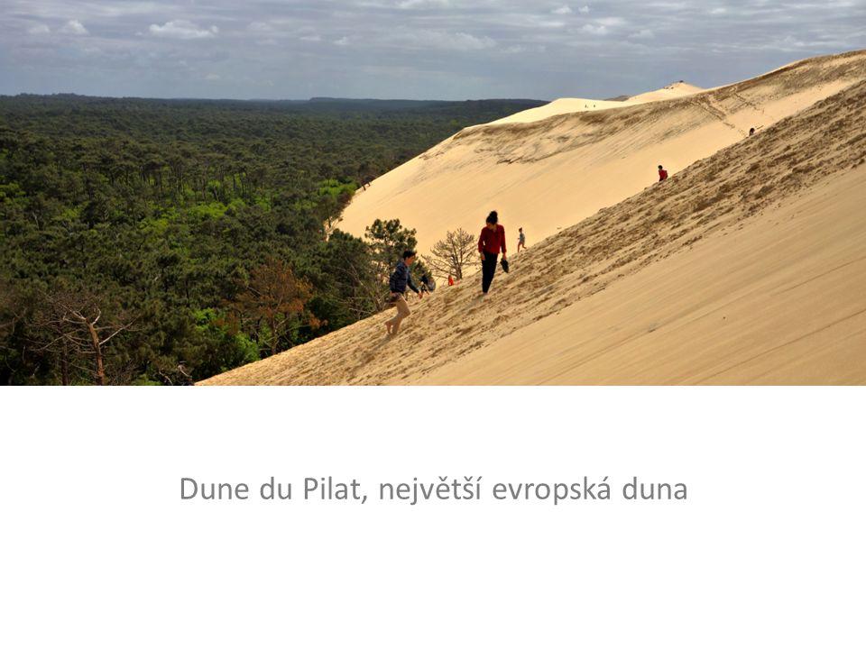 Dune du Pilat, největší evropská duna