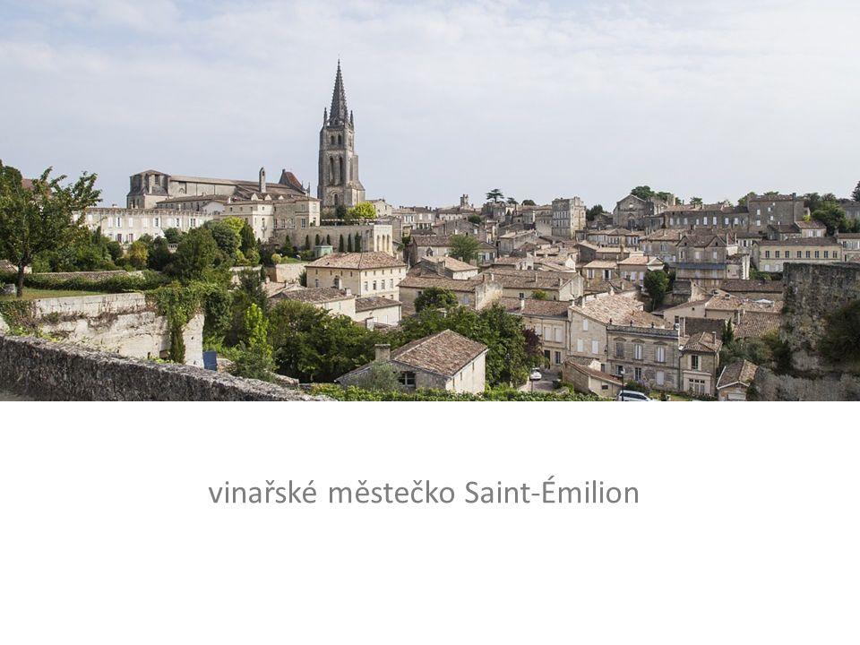 vinařské městečko Saint-Émilion