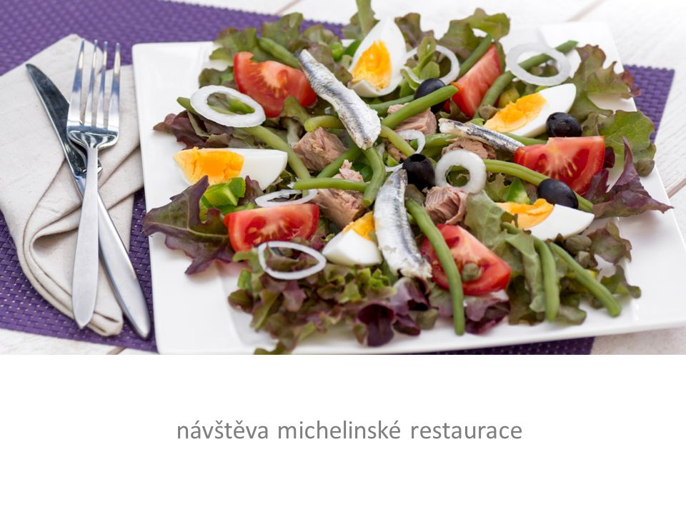 návštěva michelinské restaurace
