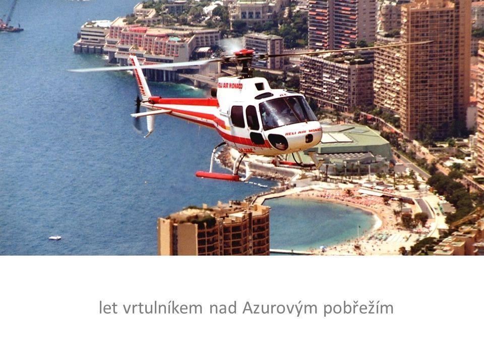 let vrtulníkem nad Azurovým pobřežím