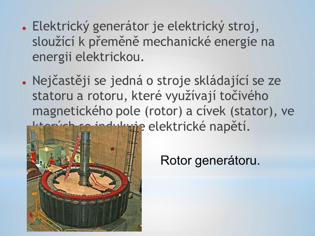 Elektrický generátor je elektrický stroj, sloužící k přeměně mechanické energie na energii elektrickou. Nejčastěji se jedná o stroje skládající se ze