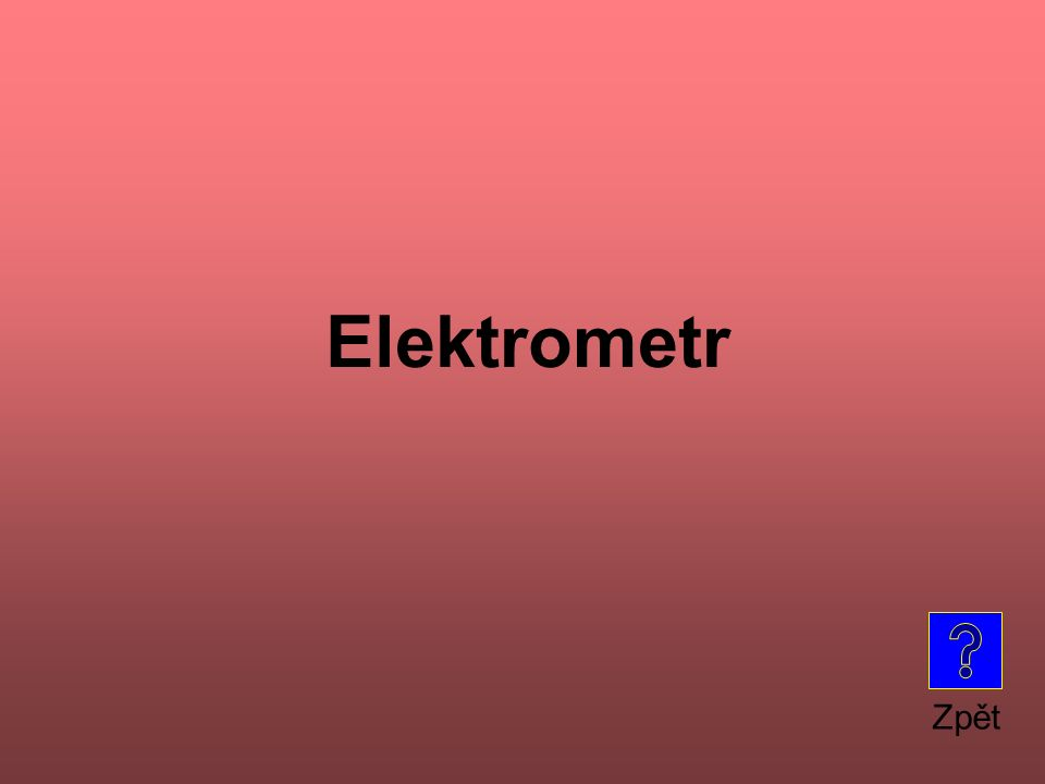 Elektrometr Zpět