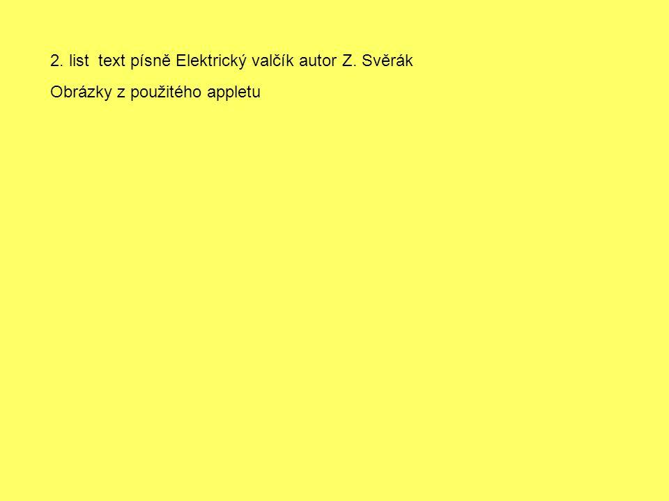 2. list text písně Elektrický valčík autor Z. Svěrák Obrázky z použitého appletu