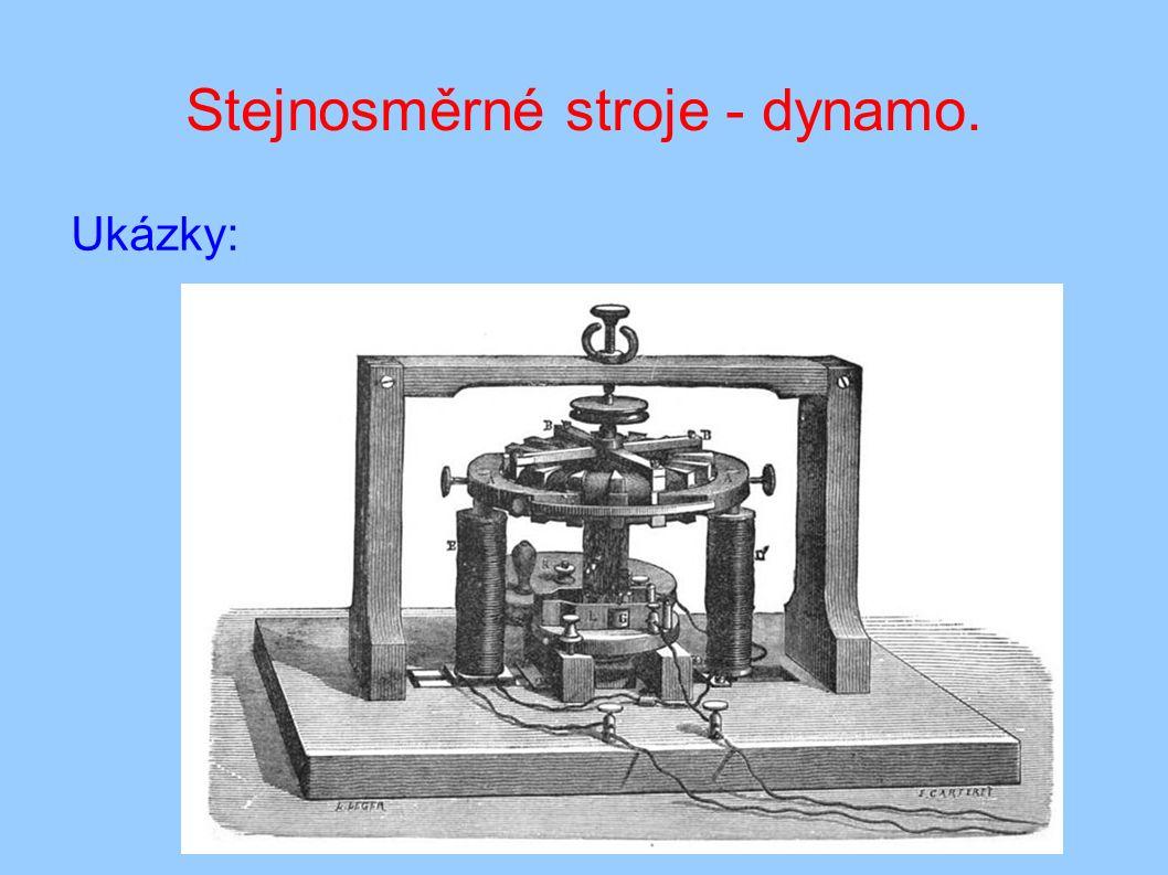 Stejnosměrné stroje - dynamo. Ukázky: