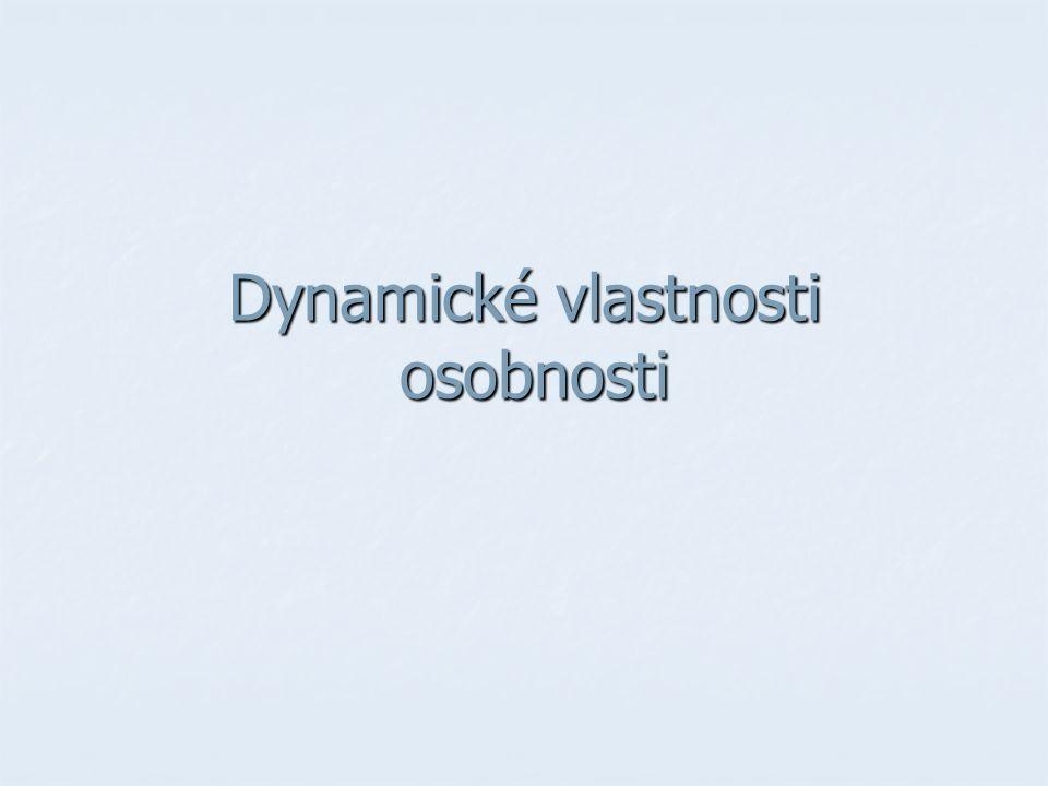 Dynamické vlastnosti osobnosti