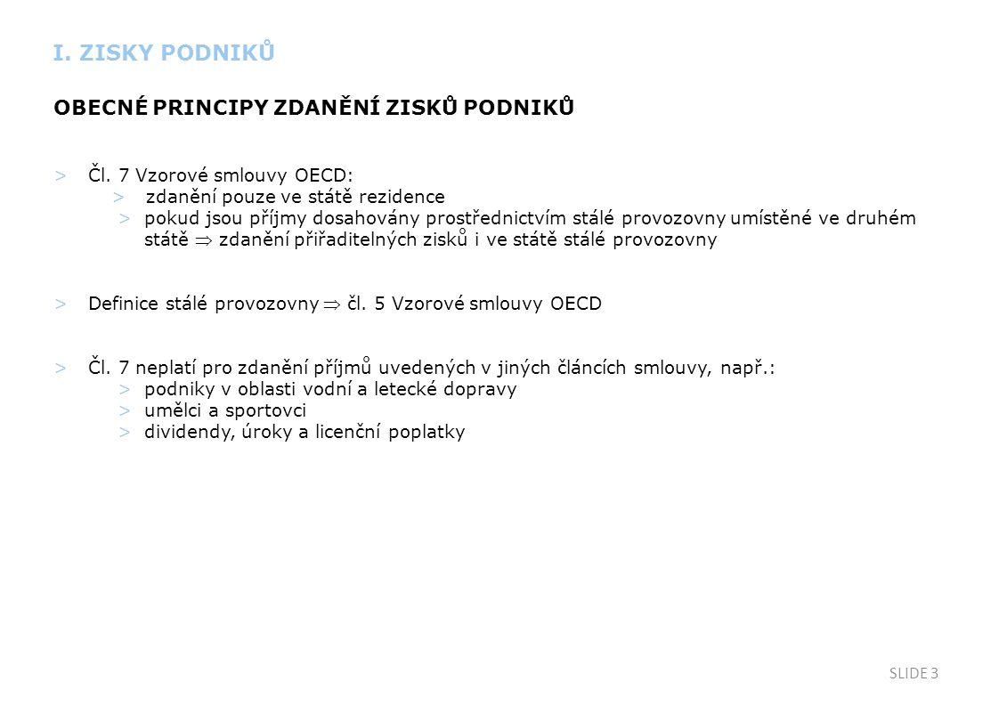 SLIDE 3 OBECNÉ PRINCIPY ZDANĚNÍ ZISKŮ PODNIKŮ >Čl.