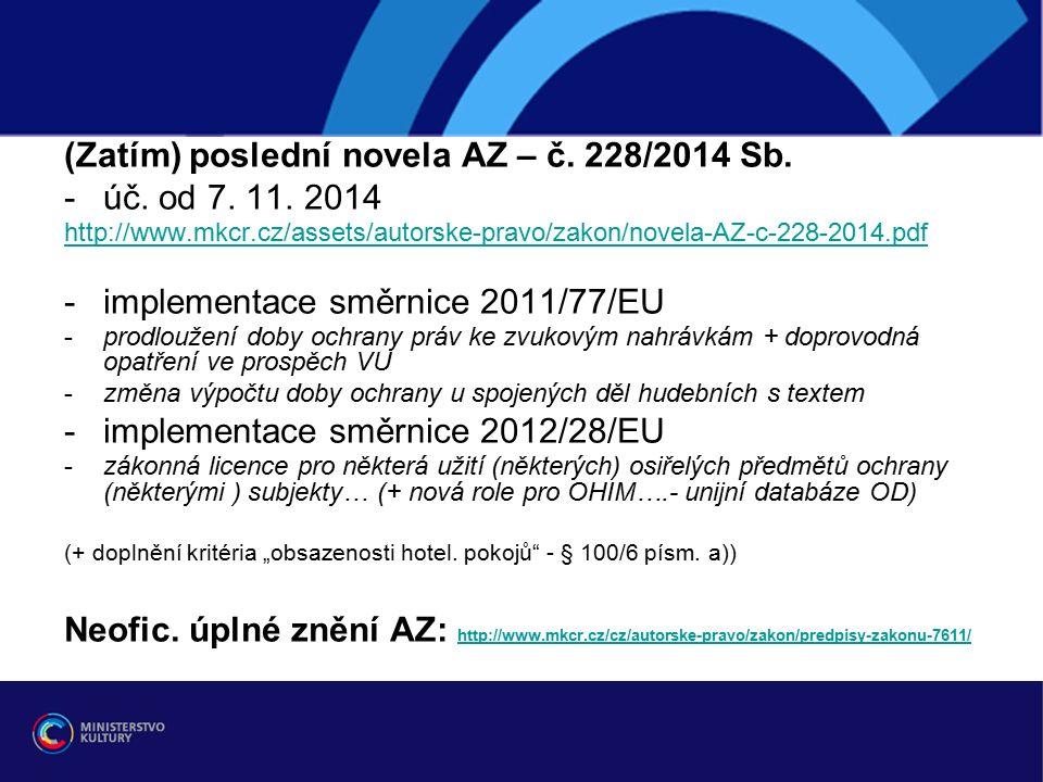 (Zatím) poslední novela AZ – č. 228/2014 Sb. -úč.