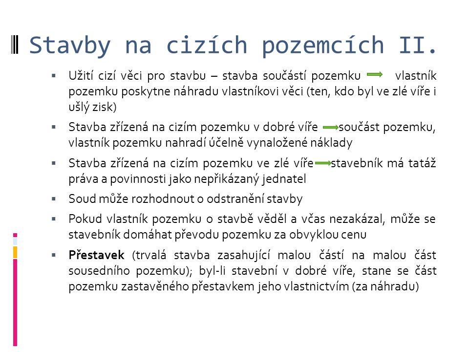 Stavby na cizích pozemcích II.