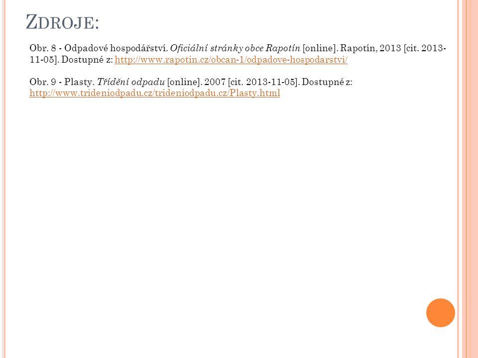 Z DROJE : Obr. 8 - Odpadové hospodářství. Oficiální stránky obce Rapotín [online].