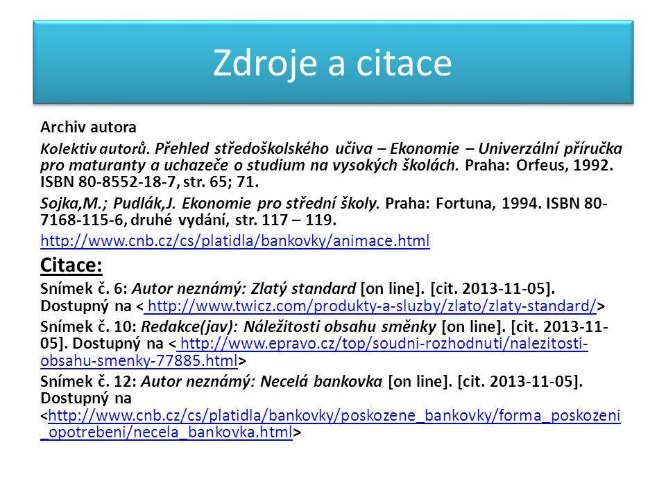 Zdroje a citace Archiv autora Kolektiv autorů.