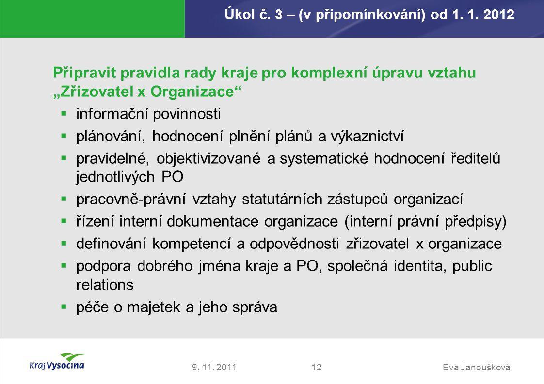 Úkol č. 3 – (v připomínkování) od 1. 1. 2012 9.