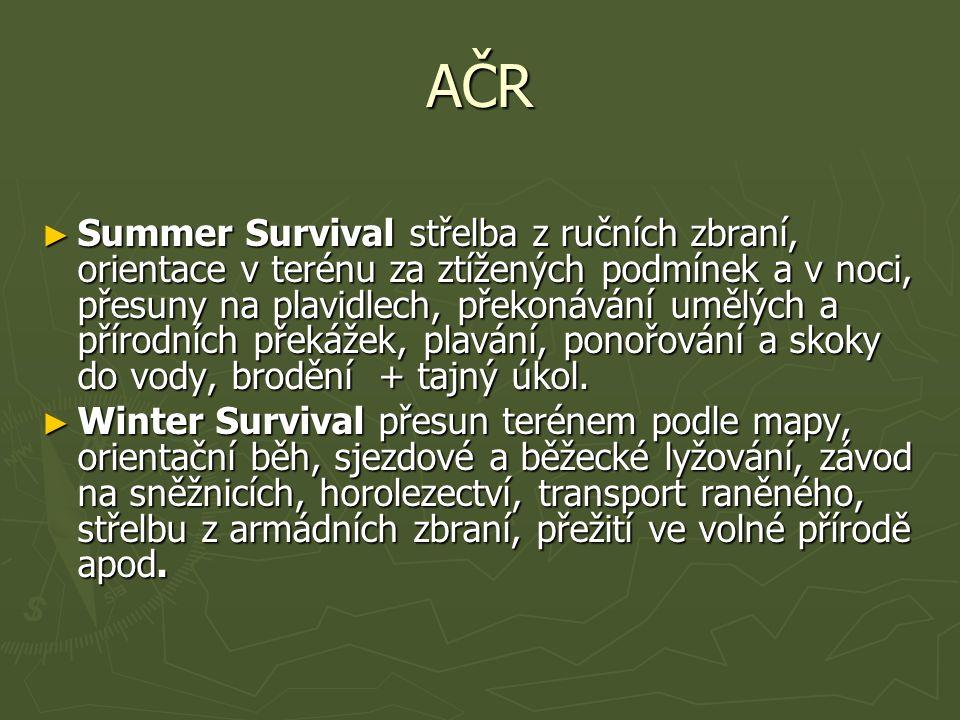 AČR ► Summer Survival střelba z ručních zbraní, orientace v terénu za ztížených podmínek a v noci, přesuny na plavidlech, překonávání umělých a přírod