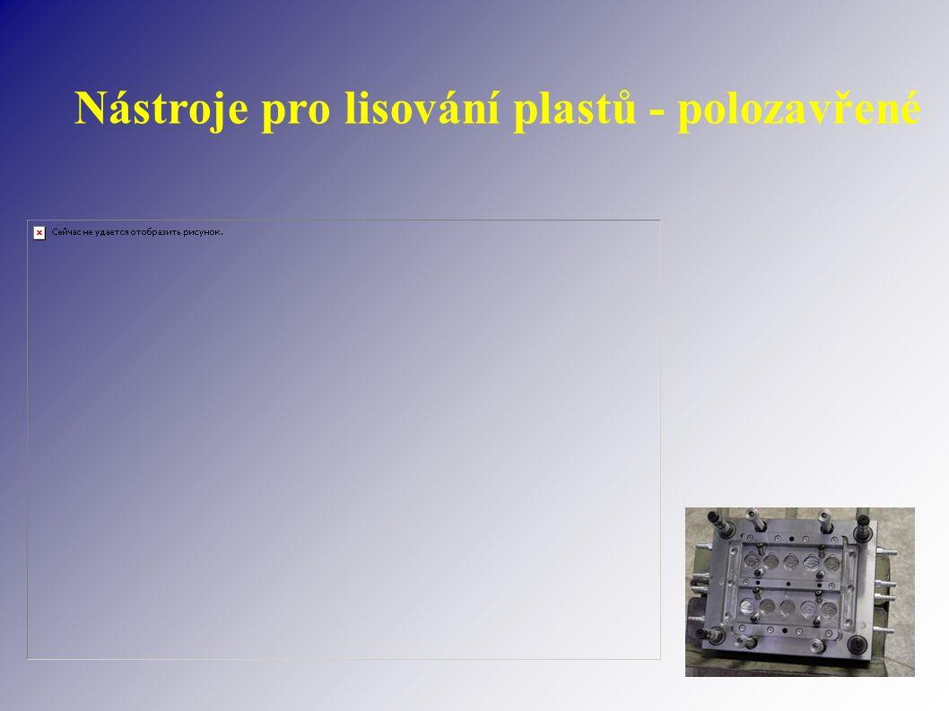 Nástroje pro lisování plastů - polozavřené