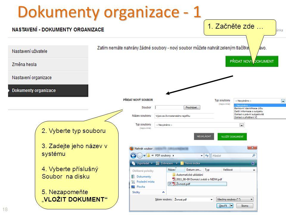 Dokumenty organizace - 1 18 1. Začněte zde … 2. Vyberte typ souboru 3.