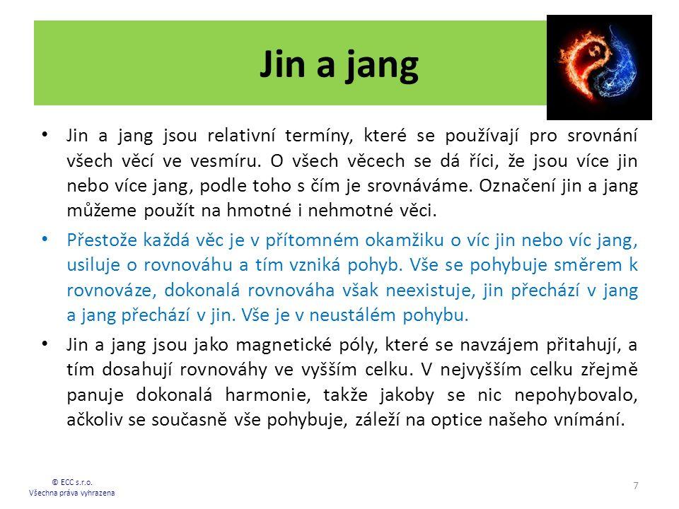 Jin a jang Jin a jang jsou relativní termíny, které se používají pro srovnání všech věcí ve vesmíru. O všech věcech se dá říci, že jsou více jin nebo