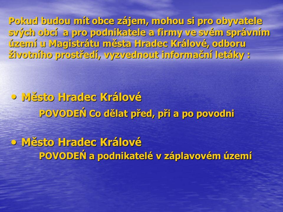 Pokud budou mít obce zájem, mohou si pro obyvatele svých obcí a pro podnikatele a firmy ve svém správním území u Magistrátu města Hradec Králové, odbo
