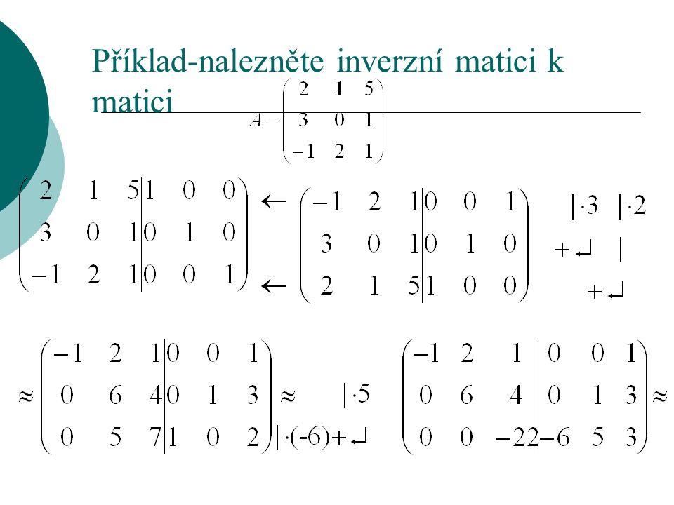 Příklad-nalezněte inverzní matici k matici