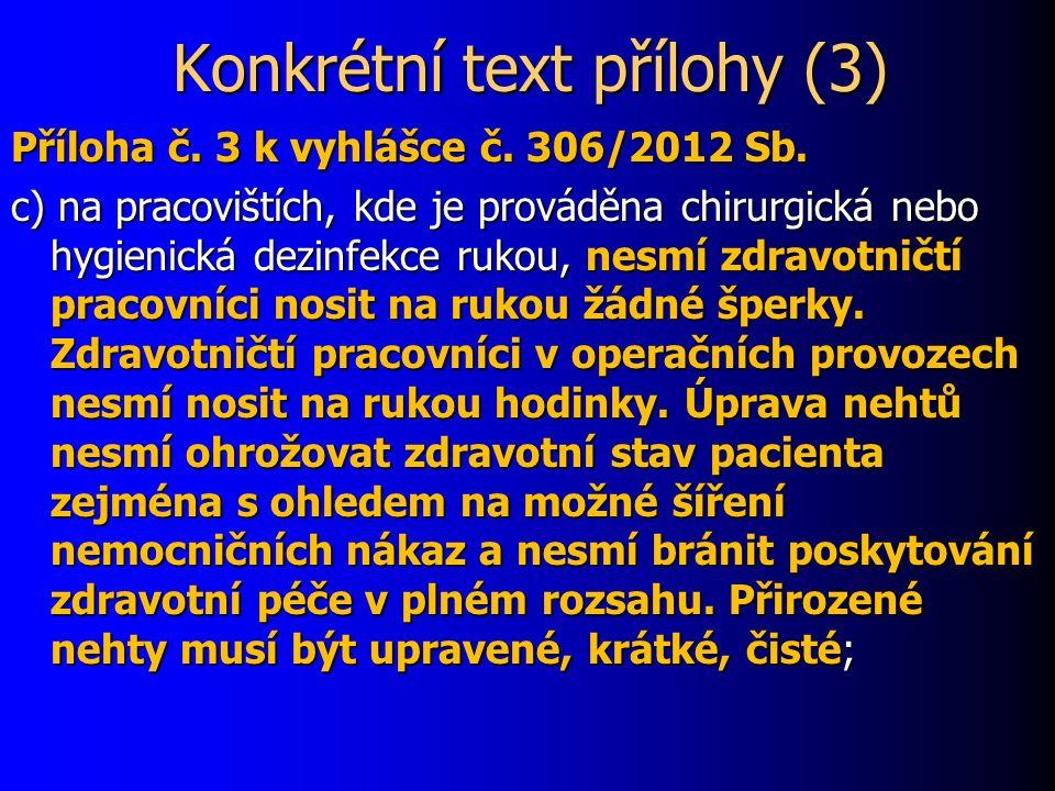 Konkrétní text přílohy (3) Příloha č. 3 k vyhlášce č.