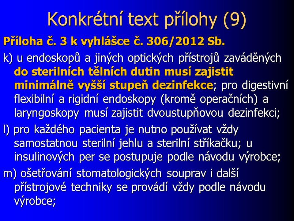 Konkrétní text přílohy (9) Příloha č. 3 k vyhlášce č.