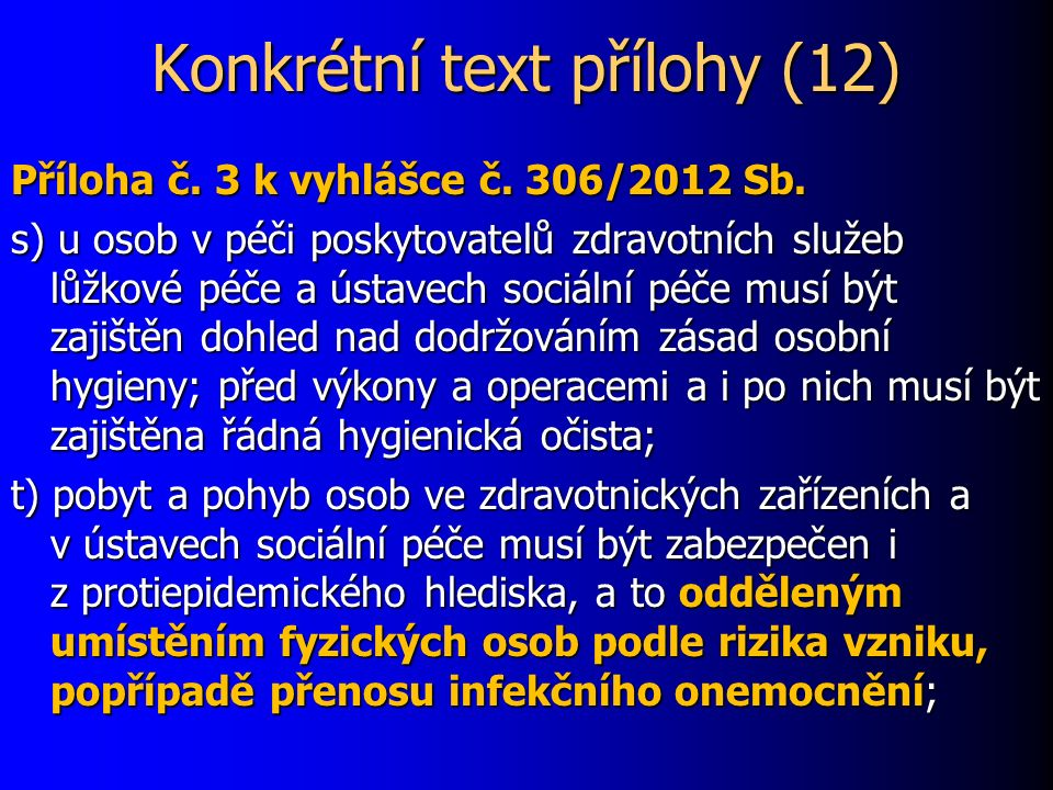 Konkrétní text přílohy (12) Příloha č. 3 k vyhlášce č.