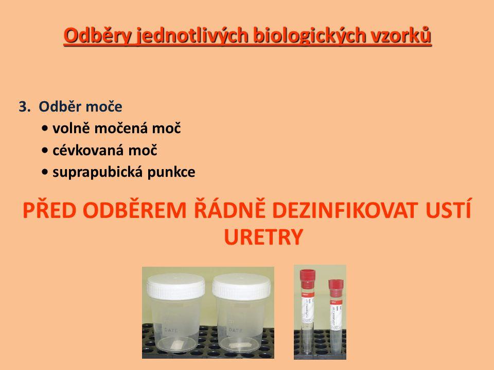 Odběry jednotlivých biologických vzorků 3.