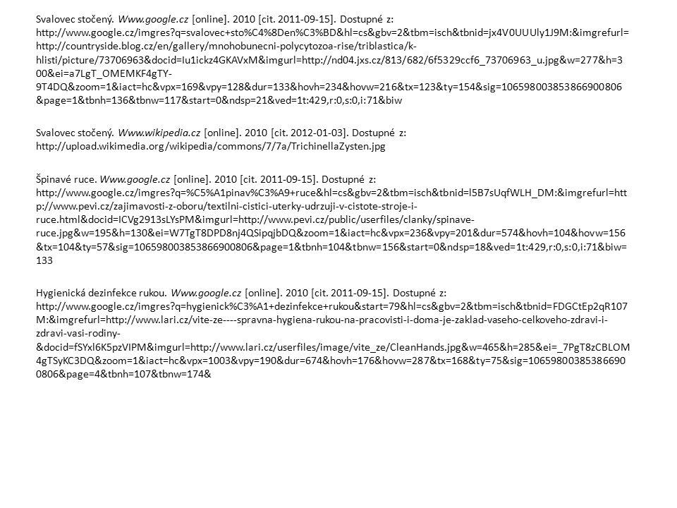 Svalovec stočený. Www.google.cz [online]. 2010 [cit. 2011-09-15]. Dostupné z: http://www.google.cz/imgres?q=svalovec+sto%C4%8Den%C3%BD&hl=cs&gbv=2&tbm