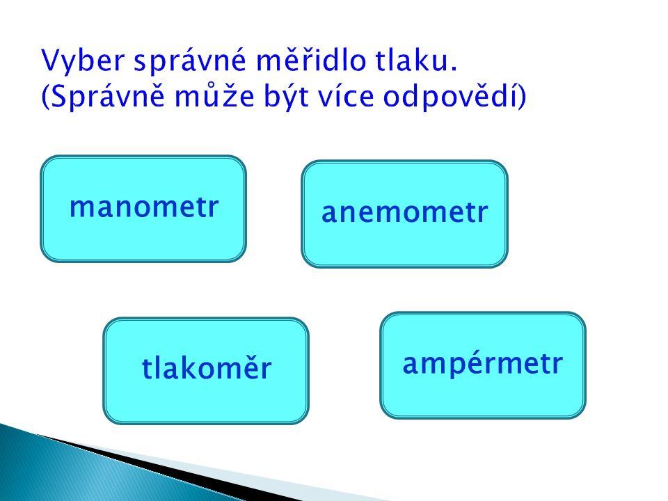 manometr ampérmetr tlakoměr anemometr