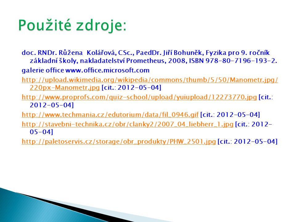 doc. RNDr. Růžena Kolářová, CSc., PaedDr. Jiří Bohuněk, Fyzika pro 9.