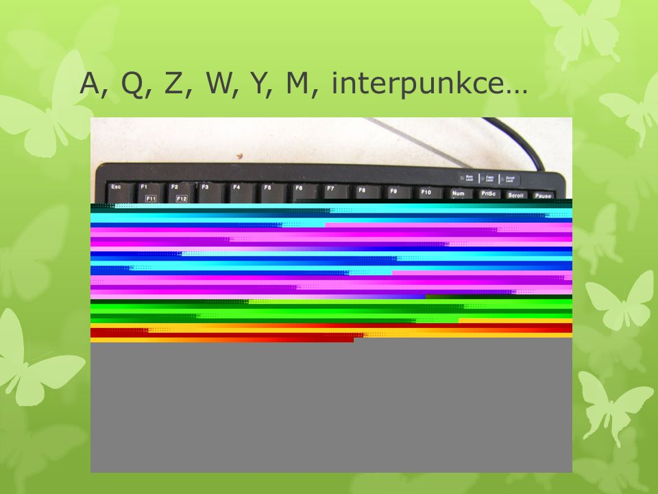 A, Q, Z, W, Y, M, interpunkce…