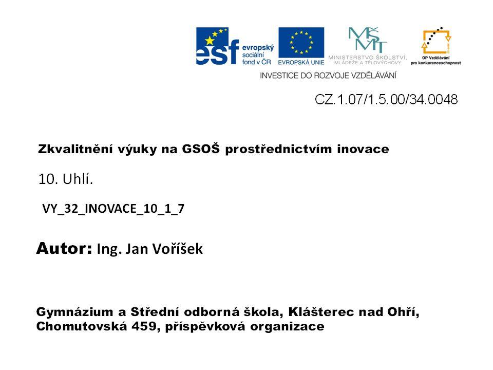 VY_32_INOVACE_10_1_7 Ing. Jan Voříšek