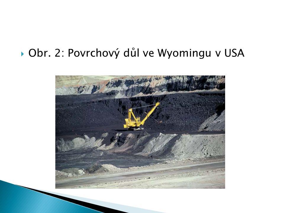  Obr. 2: Povrchový důl ve Wyomingu v USA