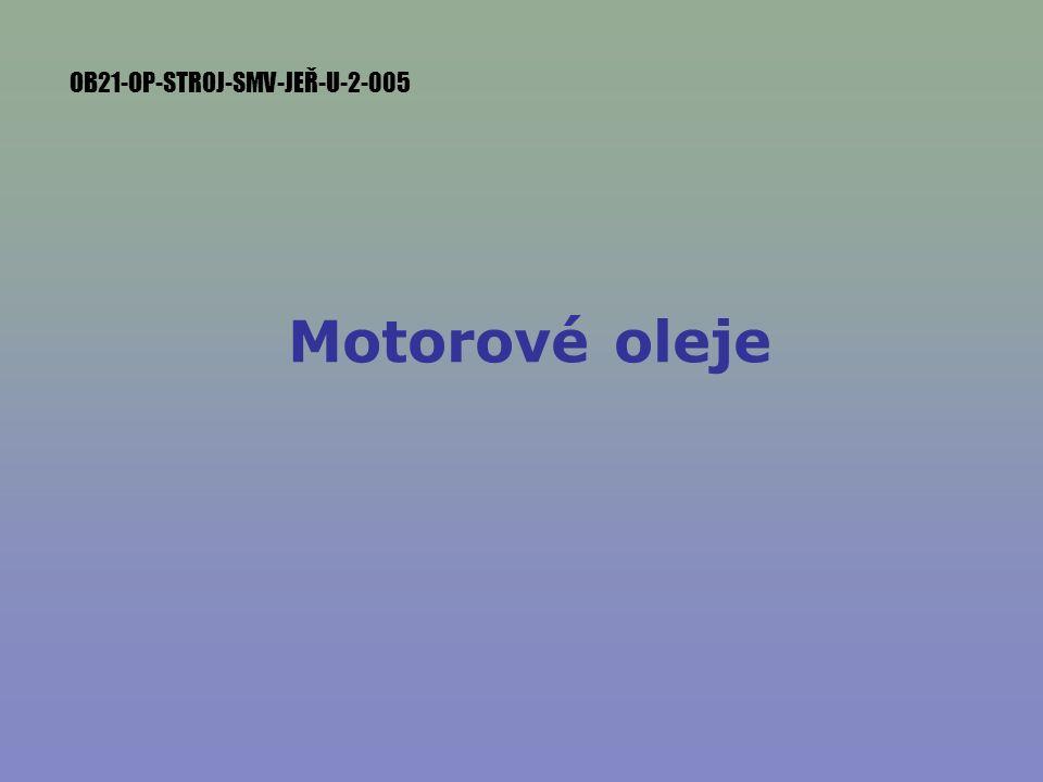 Motorové oleje OB21-OP-STROJ-SMV-JEŘ-U-2-005
