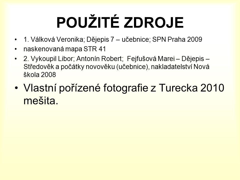 POUŽITÉ ZDROJE 1. Válková Veronika; Dějepis 7 – učebnice; SPN Praha 2009 naskenovaná mapa STR 41 2.