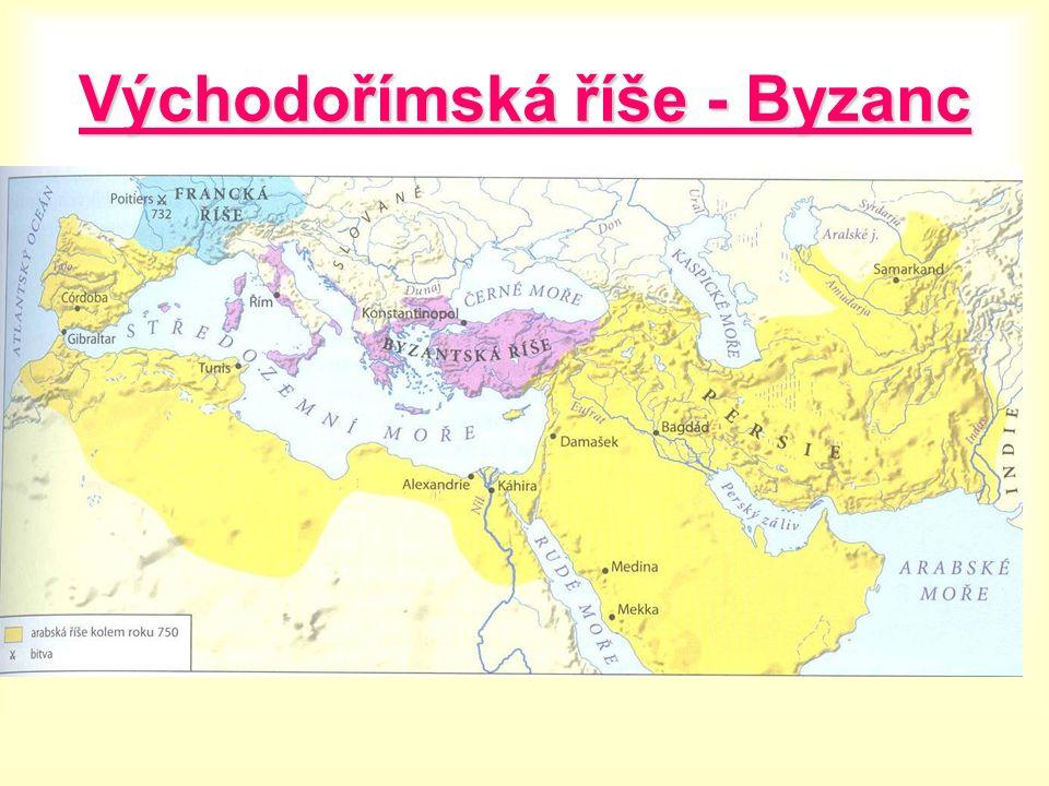 BYZANTSKÁ ŘÍŠE na území východořímské říše vznikla říše byzantská (dnešní Turecko, Řecko, Bulharsko, Albánie, Makedonie) 476vznik říše v r.