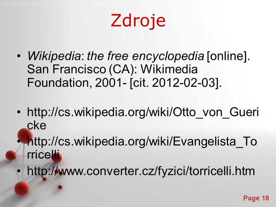 Powerpoint Templates Page 18 Zdroje Wikipedia: the free encyclopedia [online].