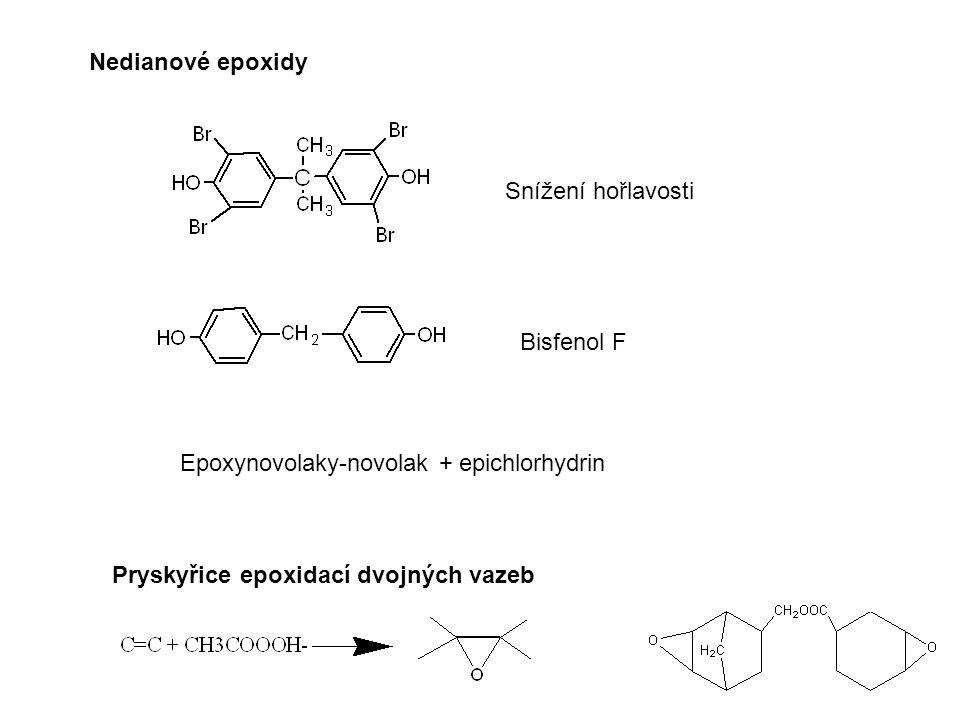 Pryskyřice epoxidací dvojných vazeb Nedianové epoxidy Bisfenol F Snížení hořlavosti Epoxynovolaky-novolak + epichlorhydrin