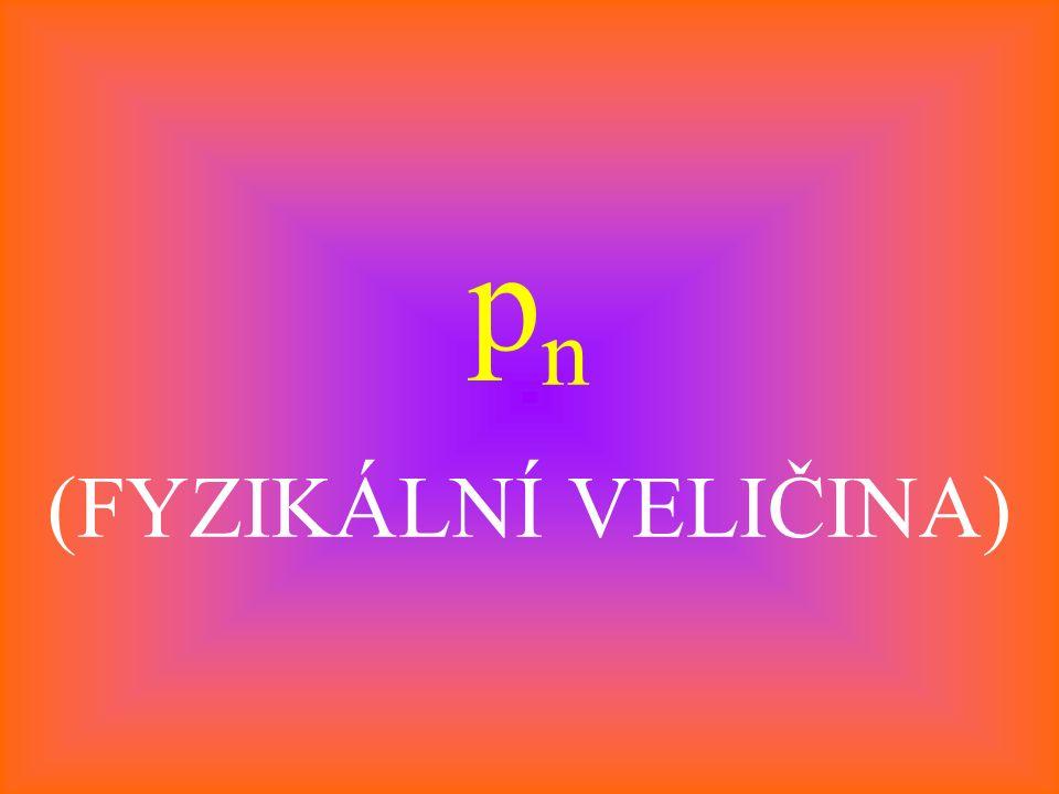 p n (FYZIKÁLNÍ VELIČINA)