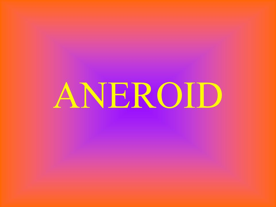 ANEROID