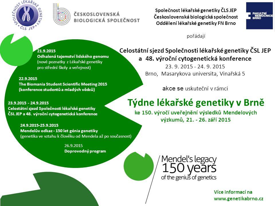 Celostátní sjezd Společnosti lékařské genetiky ČSL JEP a 48.