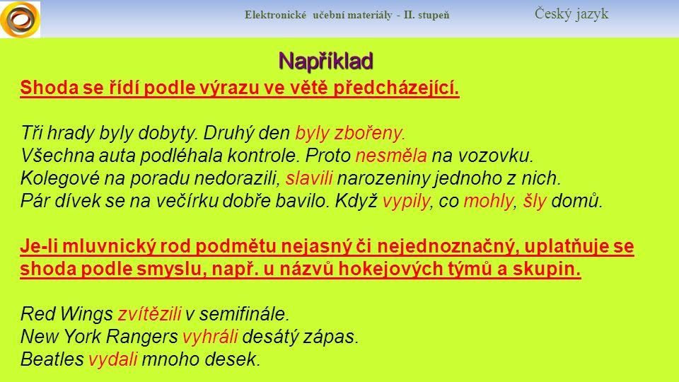 Elektronické učební materiály - II.stupeň Český jazyk Jak si poradíš s přísudkem.