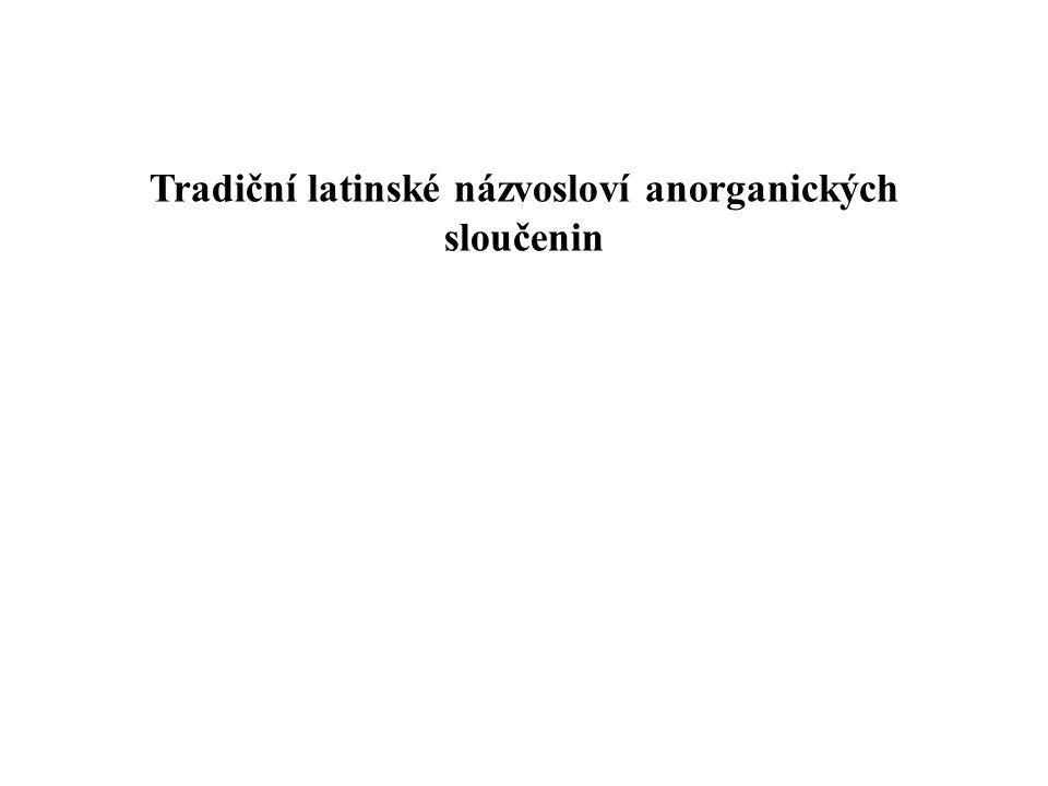 Tradiční latinské názvosloví anorganických sloučenin