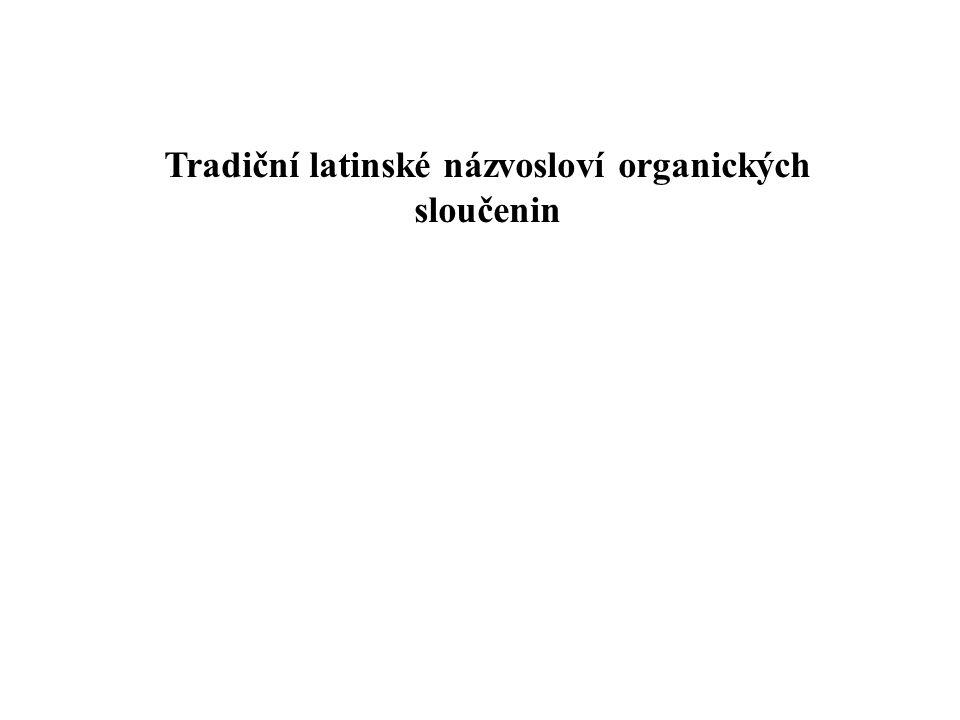 Tradiční latinské názvosloví organických sloučenin
