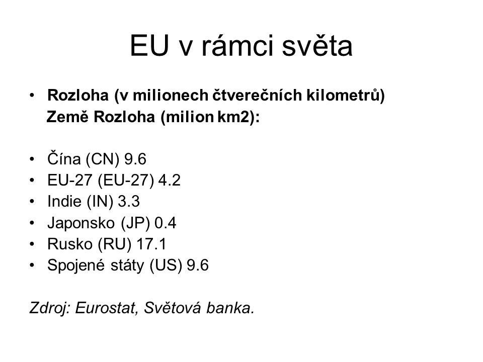 ČR v rámci Evropské unie Počet obyvatel EU k 1.