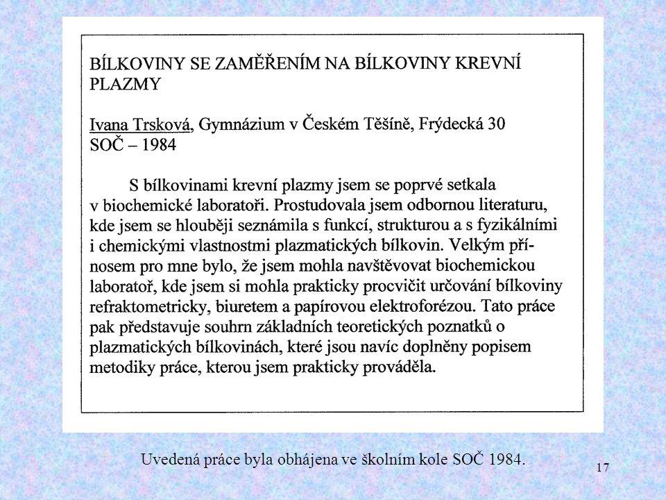 17 Uvedená práce byla obhájena ve školním kole SOČ 1984.