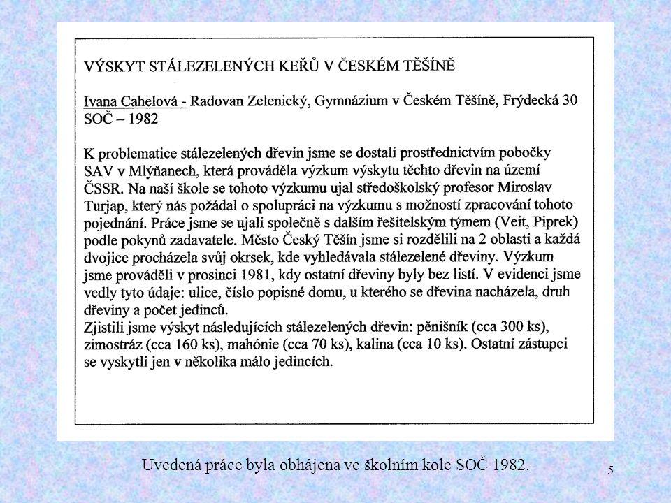 5 Uvedená práce byla obhájena ve školním kole SOČ 1982.